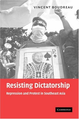 9780521839891: Resisting Dictatorship Hardback: Repression and Protest in Southeast Asia