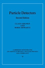 9780521840064: Particle Detectors (Cambridge Monographs on Particle Physics, Nuclear Physics and Cosmology)
