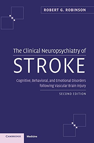 9780521840071: The Clinical Neuropsychiatry of Stroke 2nd Edition Hardback: Cognitive, Behavioral and Emotional Disorders Following Vascular Brain Injury
