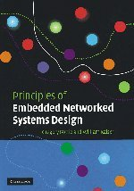 9780521840125: Principles of Embedded Networked Systems Design