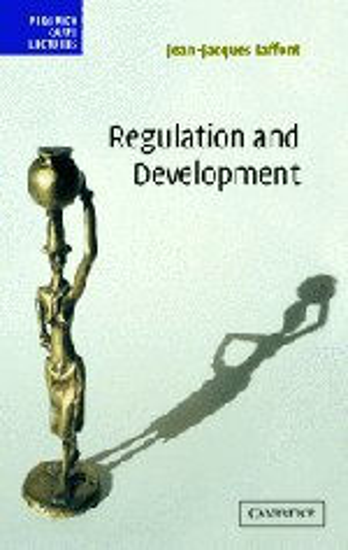 Regulation and Development (Hardback): Jean-Jacques Laffont