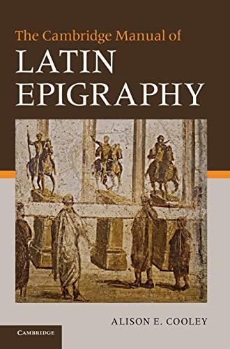 9780521840262: The Cambridge Manual of Latin Epigraphy