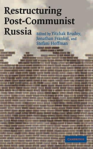 9780521840279: Restructuring Post-Communist Russia