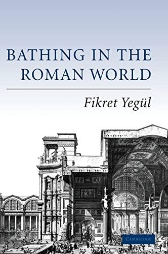 9780521840323: Bathing in the Roman World
