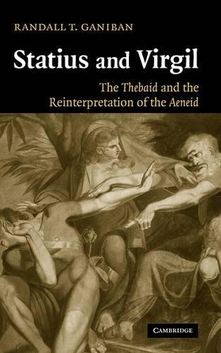 9780521840392: Statius and Virgil: The Thebaid and the Reinterpretation of the Aeneid