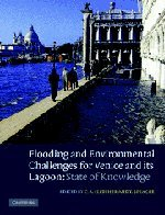 9780521840460: Flooding and Environmental Challenges for Venice and its Lagoon: State of Knowledge