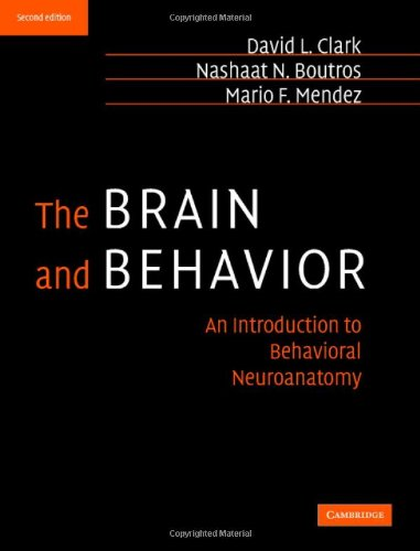 9780521840507: The Brain and Behavior: An Introduction to Behavioral Neuroanatomy