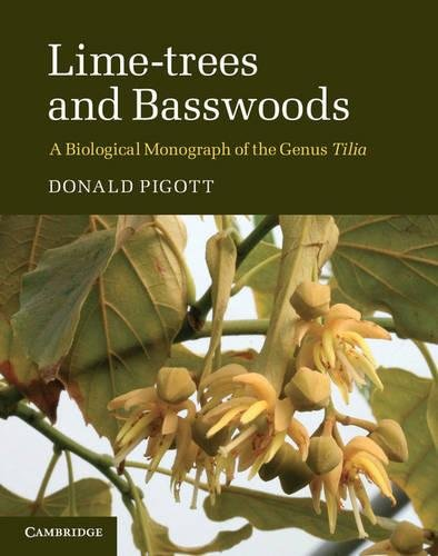 9780521840545: Lime-trees and Basswoods: A Biological Monograph of the Genus Tilia