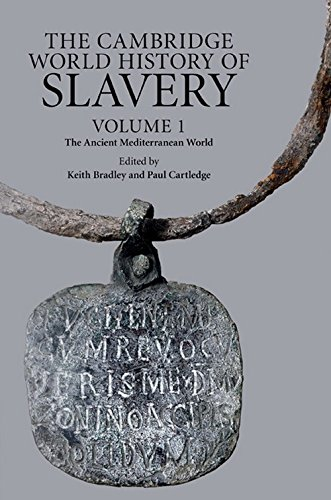 9780521840668: The Cambridge World History of Slavery: Volume 1, The Ancient Mediterranean World