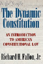 9780521840941: The Dynamic Constitution: An Introduction to American Constitutional Law