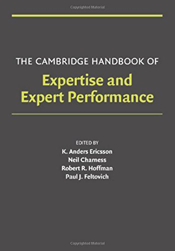 9780521840972: The Cambridge Handbook of Expertise and Expert Performance (Cambridge Handbooks in Psychology)
