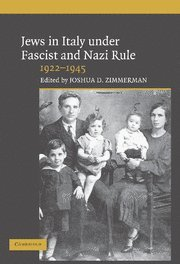 9780521841016: The Jews in Italy under Fascist and Nazi Rule, 1922-1945