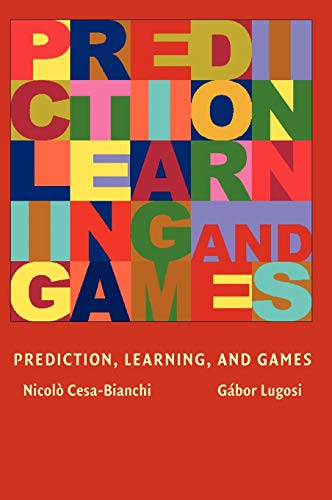 9780521841085: Prediction, Learning, and Games