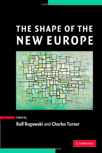 9780521841283: The Shape of the New Europe