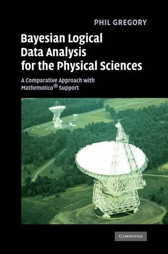 9780521841504: Bayesian Logical Data Analysis for the Physical Sciences: A Comparative Approach with Mathematica� Support