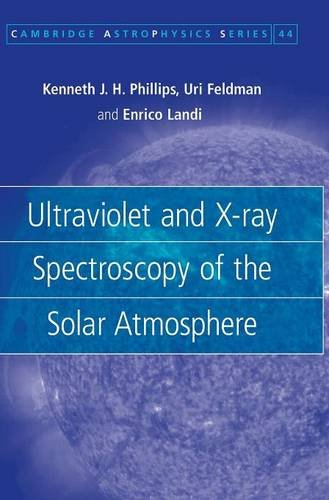 9780521841603: Ultraviolet and X-ray Spectroscopy of the Solar Atmosphere (Cambridge Astrophysics)
