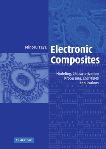 9780521841740: Electronic Composites: Modeling, Characterization, Processing, and MEMS Applications