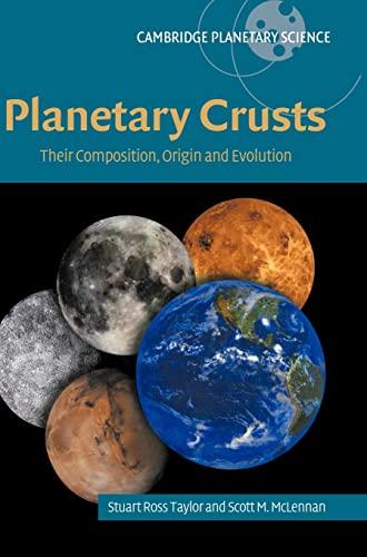 9780521841863: Planetary Crusts Hardback: Their Composition, Origin and Evolution (Cambridge Planetary Science)