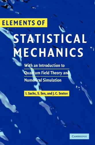 9780521841986: Elements of Statistical Mechanics: With an Introduction to Quantum Field Theory and Numerical Simulation