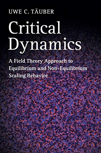 9780521842235: Critical Dynamics: A Field Theory Approach to Equilibrium and Non-Equilibrium Scaling Behavior