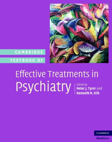Cambridge Textbook of Effective Treatments in Psychiatry (Hardcover): Peter Tyrer