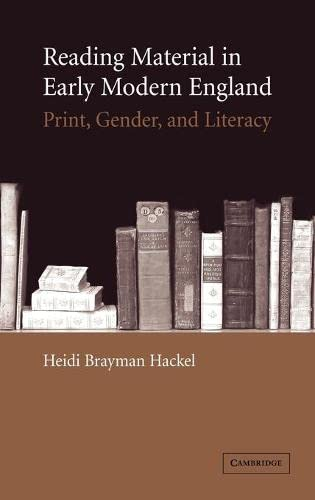 9780521842518: Reading Material in Early Modern England: Print, Gender, and Literacy