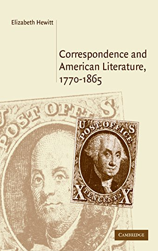 9780521842556: Correspondence and American Literature, 1770-1865 (Cambridge Studies in American Literature and Culture)