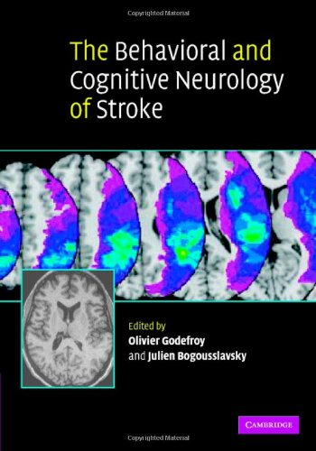 9780521842617: The Behavioral and Cognitive Neurology of Stroke