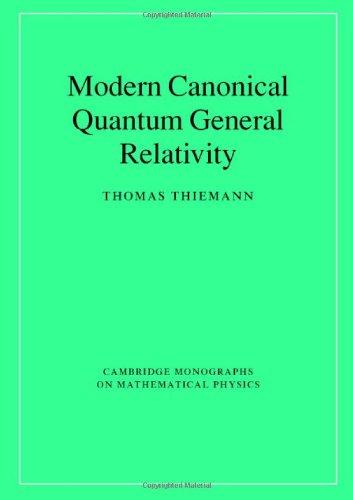 9780521842631: Modern Canonical Quantum General Relativity (Cambridge Monographs on Mathematical Physics)
