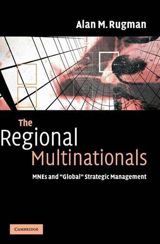9780521842655: The Regional Multinationals: MNEs and 'Global' Strategic Management