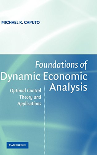 9780521842723: Foundations of Dynamic Economic Analysis: Optimal Control Theory and Applications