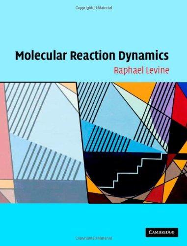 9780521842761: Molecular Reaction Dynamics
