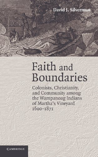 9780521842808: Faith and Boundaries: Colonists, Christianity, and Community among the Wampanoag Indians of Martha's Vineyard, 1600-1871 (Studies in North American Indian History)