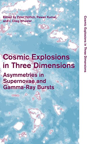 9780521842860: Cosmic Explosions in Three Dimensions: Asymmetries in Supernovae and Gamma-Ray Bursts (Cambridge Contemporary Astrophysics)
