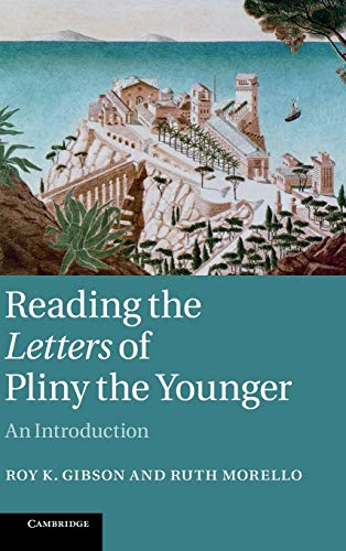 9780521842921: Reading the Letters of Pliny the Younger: An Introduction
