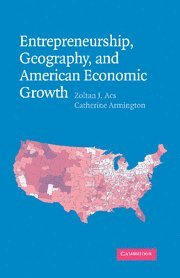 9780521843225: Entrepreneurship, Geography, and American Economic Growth