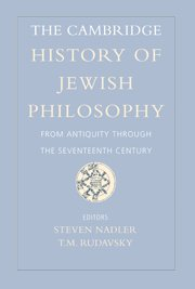 9780521843232: The Cambridge History of Jewish Philosophy: From Antiquity through the Seventeenth Century (Volume 1)