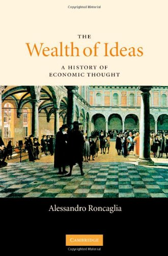 9780521843379: The Wealth of Ideas: A History of Economic Thought