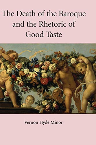 9780521843416: The Death of the Baroque and the Rhetoric of Good Taste