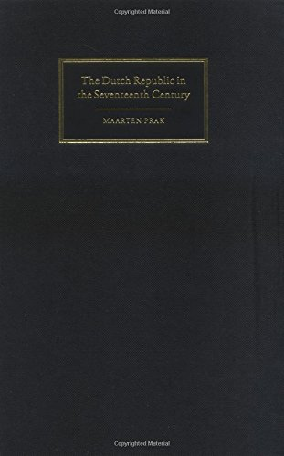 9780521843522: The Dutch Republic in the Seventeenth Century: The Golden Age