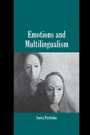 9780521843614: Emotions and Multilingualism (Studies in Emotion and Social Interaction)