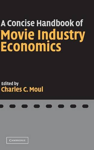 9780521843843: A Concise Handbook of Movie Industry Economics