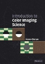 9780521843881: Introduction to Color Imaging Science