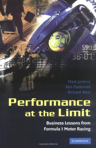 9780521844000: Performance at the Limit: Business Lessons from Formula 1 Motor Racing