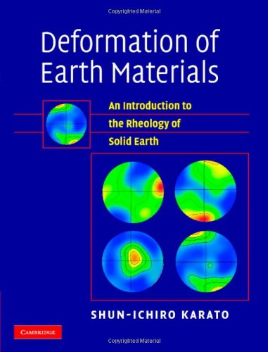 9780521844048: Deformation of Earth Materials: An Introduction to the Rheology of Solid Earth