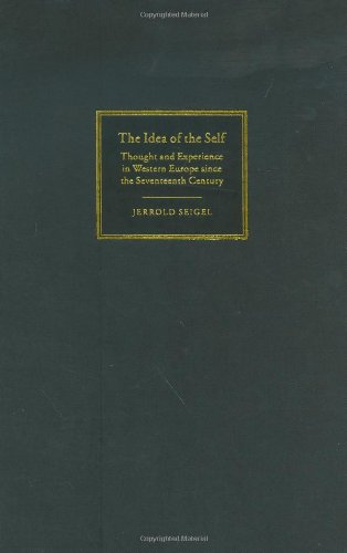9780521844178: The Idea of the Self: Thought and Experience in Western Europe since the Seventeenth Century