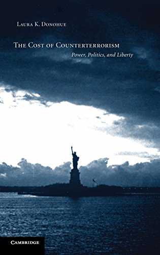 9780521844444: The Cost of Counterterrorism: Power, Politics, and Liberty