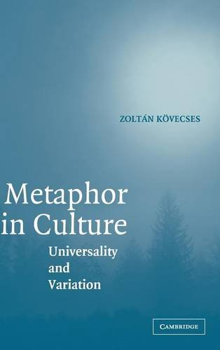 9780521844475: Metaphor in Culture: Universality and Variation