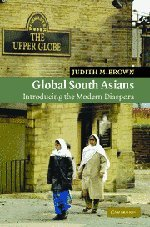 9780521844567: Global South Asians: Introducing the modern Diaspora (New Approaches to Asian History)
