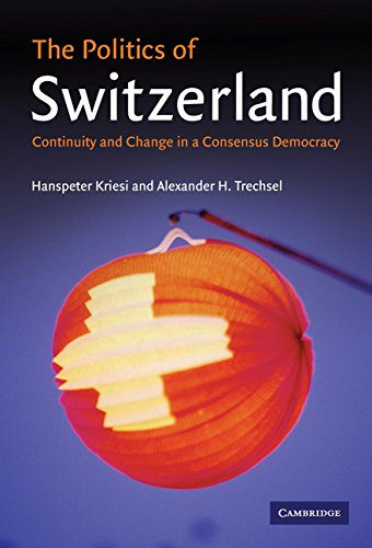 9780521844574: The Politics of Switzerland Hardback: Continuity and Change in a Consensus Democracy